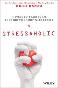 19.Stressaholic